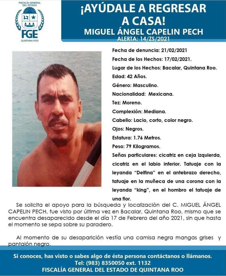 Piden ayuda para localizar a Miguel Ángel Capelín Pech
